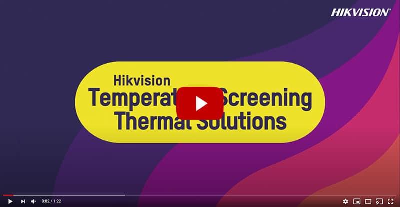 HikVision Thermographic IP Video Surveillance